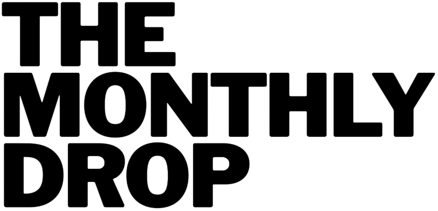the monthly drop text